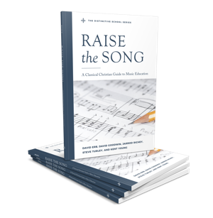 raise the song music education in a classical Christian school